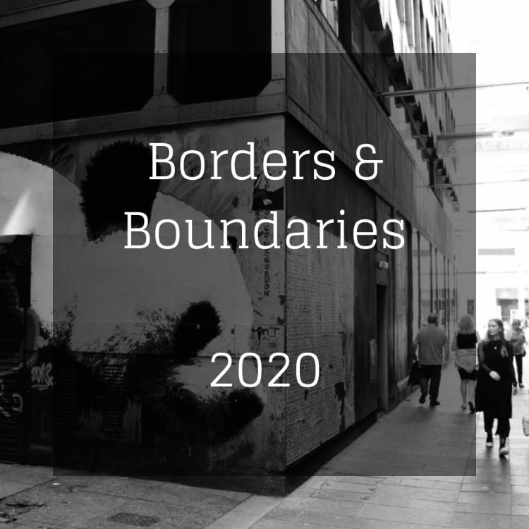 Borders & Boundaries 2020